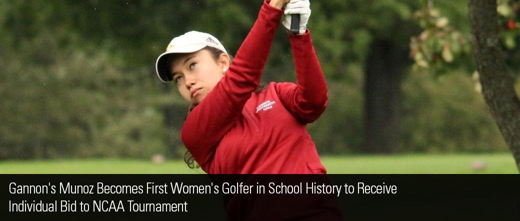 Gannon's Munoz Becomes First Women's Golfer in School History to Receive 